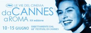 Le vie del cinema da Cannes a Roma, le date della 19° edizione