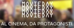 "Nasce ""Movieday, al cinema da protagonisti"""