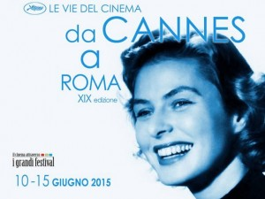Le vie del cinema, da Cannes a Roma