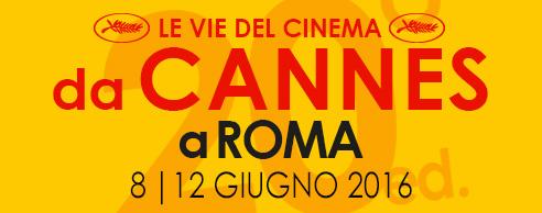 Cannes-a-Roma-dall-8-al-12-giugno_2016