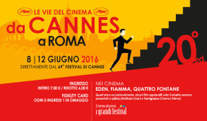 Le vie del cinema da Cannes a Roma, il programma
