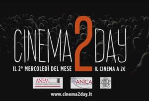 Cinema2Day: in sala a 2 euro anche la mattina